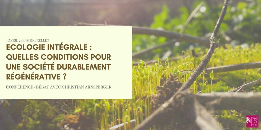 Ecologie intégrale : Débat avec Christian Arnsperger